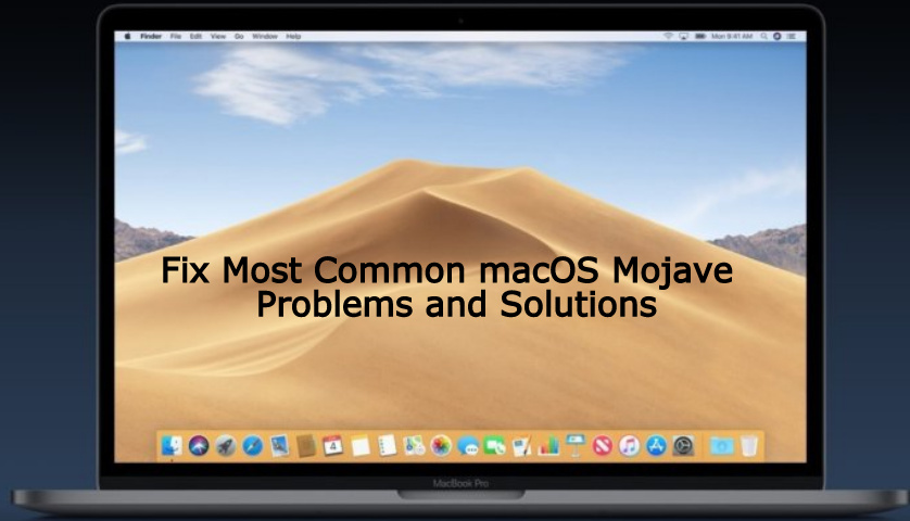 Solve macOS Mojave Issues