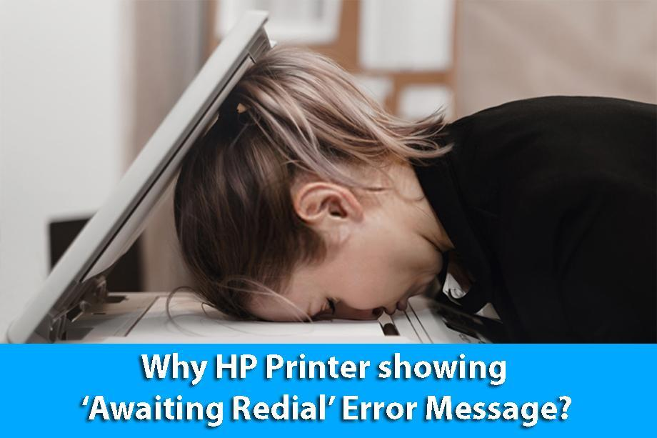 Why HP Printer showing 'Awaiting Redial' Error Message